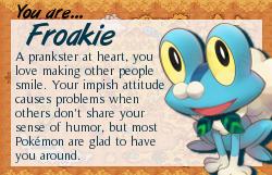 I am Froakie!